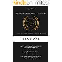 International Tennis Journal: Issue One