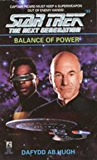 Balance of Power (Star Trek: The Next Generation Book 33)