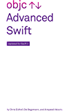 Advanced Swift: Updated for Swift 3 (English Edition)