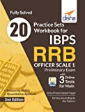20 Practice Sets Workbook for IBPS RRB Officer Scale 1 Preliminary Exam with 3 Online tests for Main Exam 2nd Edition