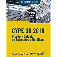 CYPE 3D 2016 (Manuales Imprescindibles)