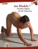 Art Models 7: Dynamic Figures for the Visual Arts (Art Models series)