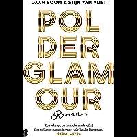 Polderglamour: In 48 uur geschreven, in 1 uur gelezen!