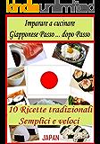 Imparare a cucinare giapponese: passo dopo passo