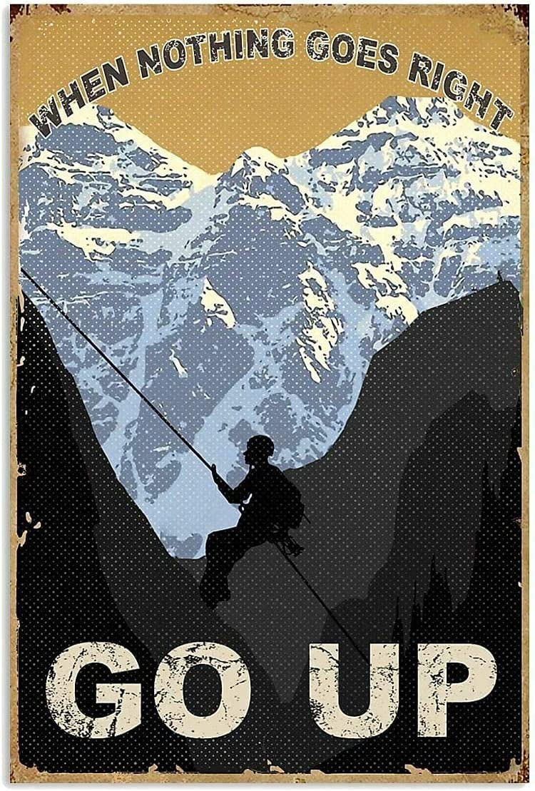 alpdolf When Nothing Goes Right Go Up Climbing Vintage Poster Metal Tin Signs Iron Painting Plaque Wall Decor Bar Cat Club Novelty Funny Bathroom Toilet Paper Retro Parlor Cafe Store 8x12 Inch