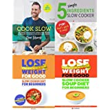 Cook slow, 5 simple ingredients slow cooker, lose weight for good slow cooker diet for beginners, soup diet 4 books collection set