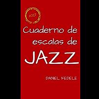 Cuaderno de escalas de jazz: una hoja de ruta para principiantes