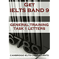 Get IELTS Band 9 - In General Training Writing Task 1 Letters
