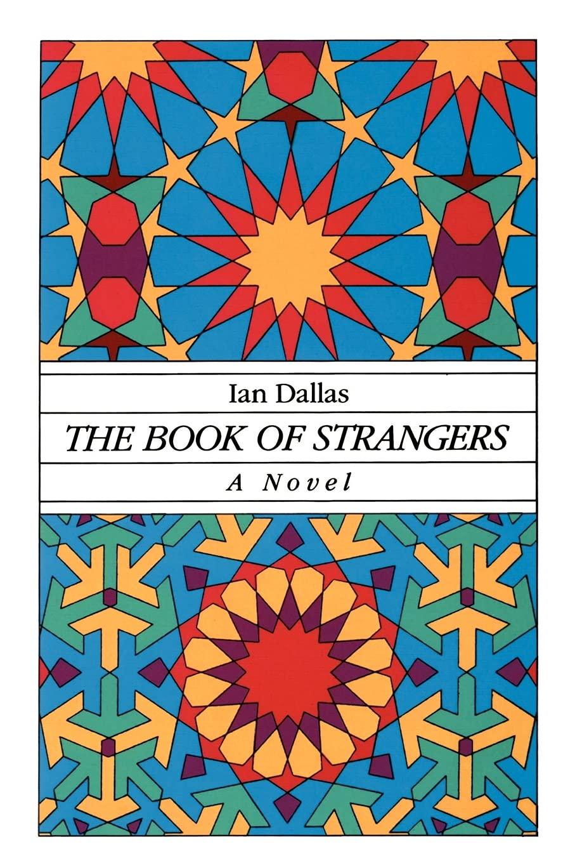 The Book of Strangers: Dallas, Ian: 9780887069918: Amazon.com: Books
