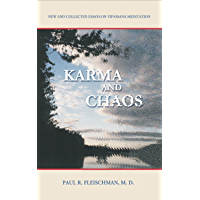 Karma and Chaos: New and Collected Essays on Vipassana Meditation (Vipassana Meditation and the Buddha's Teachings)