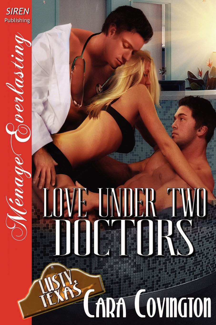 Download Love Under Two Doctors [Lusty, Texas 9] (Siren Publishing Menage Everlasting) PDF