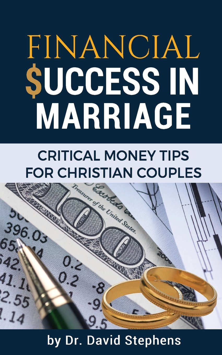 Financial Success in Marriage: Critical Money Tips for Christian Couples PDF