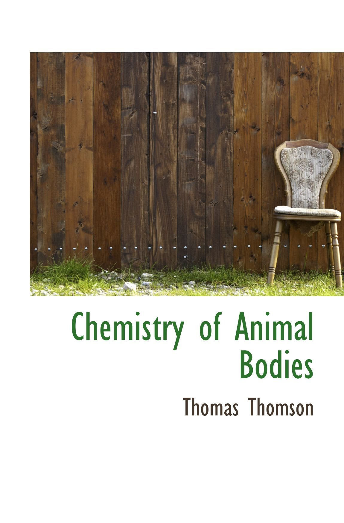 Chemistry of Animal Bodies pdf epub