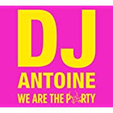 We Are the Party (Limited Edition)