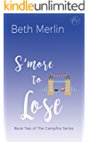 S'more to Lose (The Campfire Series Book 2)