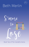 S'more to Lose (The Campfire Series Book 2) (English Edition)