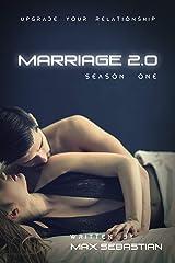 Marriage 2.0: Season One Kindle Edition