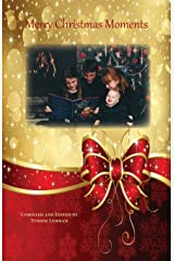 Merry Christmas Moments: 51 Stories About the Wonder of Christmas (Divine Moments) Paperback
