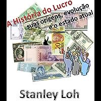 A História do Lucro: suas origens, evolução e o estado atual