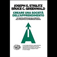 Creare una società dell'apprendimento: Un nuovo approccio alla crescita, allo sviluppo e al progresso sociale (Einaudi. Passaggi)
