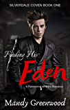Finding His Eden (Silverdale Coven Book 1)
