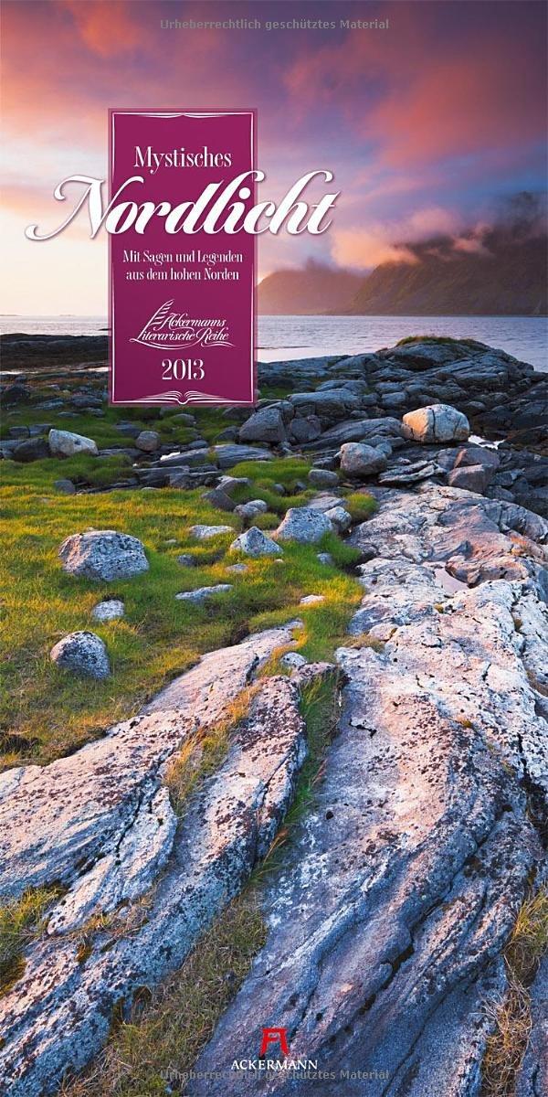 Mystisches Nordlicht 2013: Mit Sagen und Legenden aus dem hohen Norden