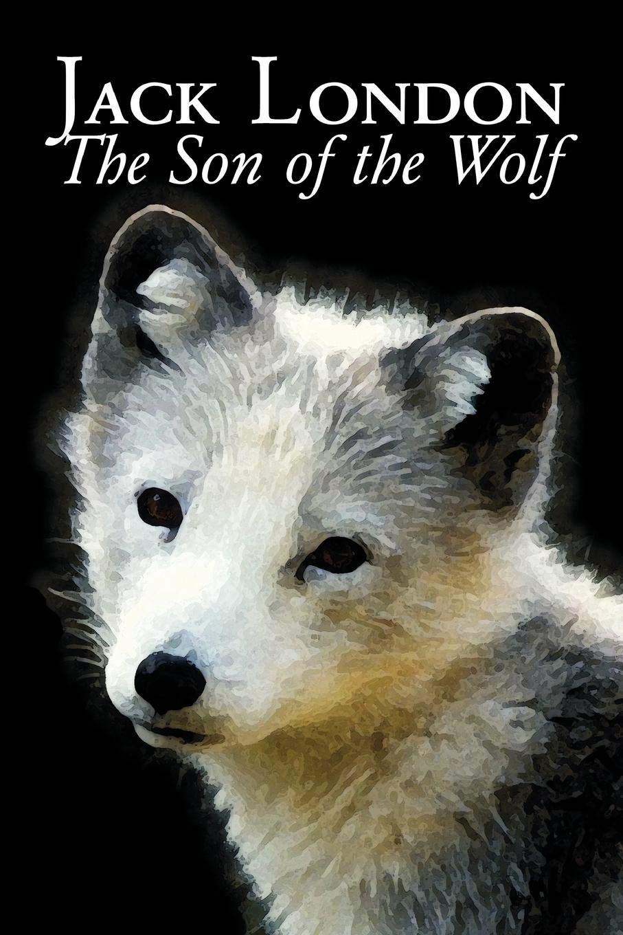 Download The Son of the Wolf by Jack London, Fiction, Action & Adventure pdf epub