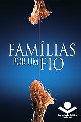 Famílias por um fio eBook Kindle