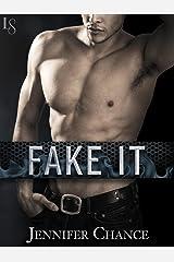 Fake It (Rule Breakers Book 2)