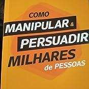 Livro Como Manipular Pessoas Pdf