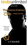 The Carrero Contract ~ Selling Your Soul: Alexi & Camilla (The Carrero Series Book 7)