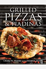 Grilled Pizzas and Piadinas Hardcover