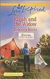 Elijah and the Widow (Lancaster County Weddings)