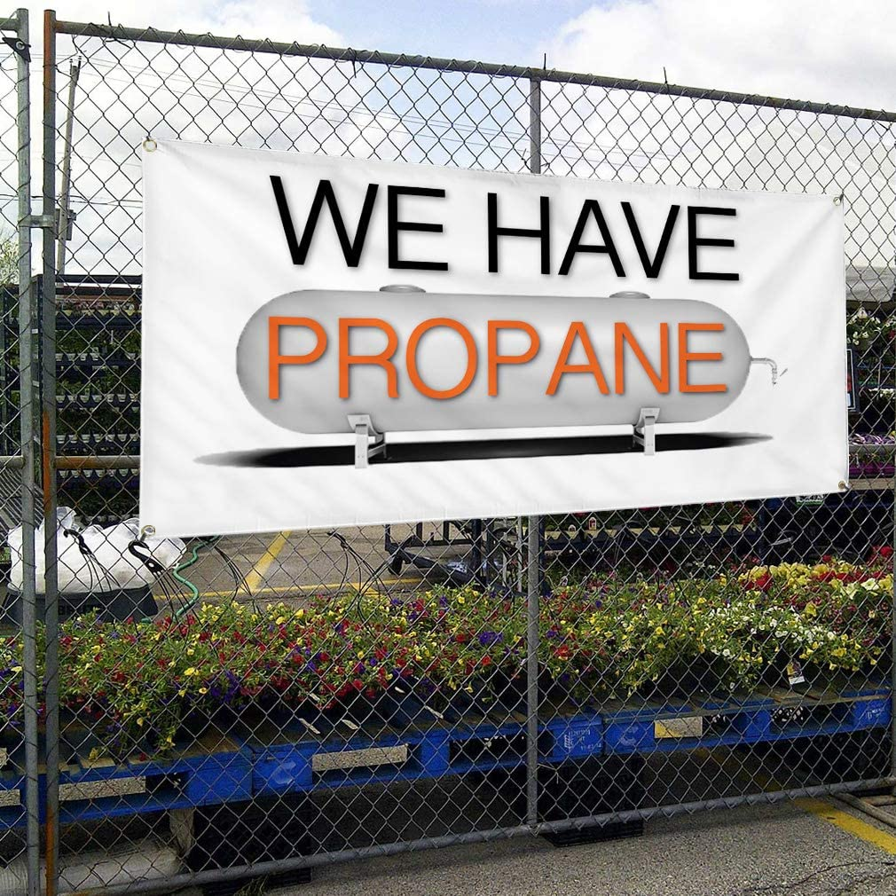 Multiple Sizes Available Vinyl Banner Sign We Have Propane #1 Business Outdoor Marketing Advertising White 44inx110in One Banner 8 Grommets