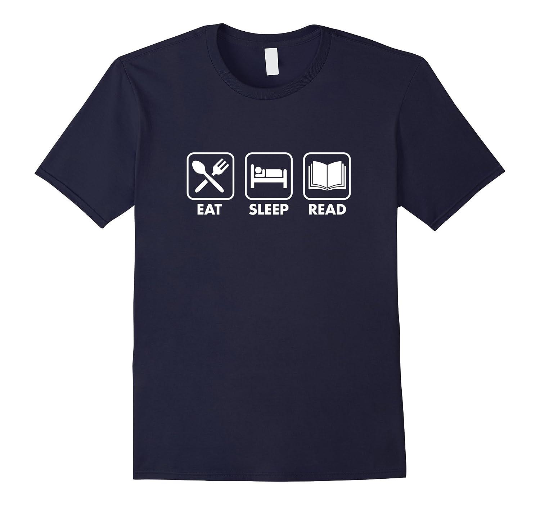 Eat Sleep Read T-Shirt-RT