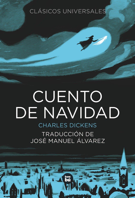 Cuento de Navidad (Clásicos universales): Amazon.es: Dickens ...