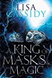 A King of Masks and Magic (3)
