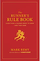 The Runner's Rule Book: Everything a Runner Needs to Know--And Then Some (Runner's World) Hardcover
