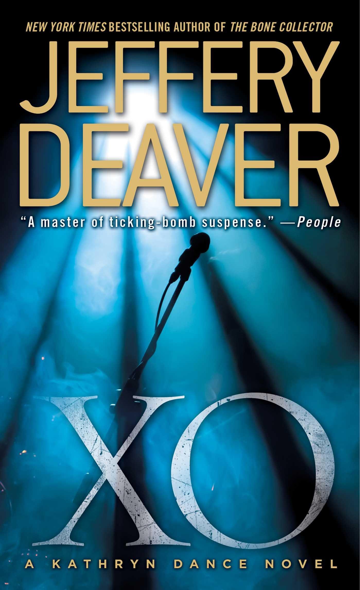 XO: A Kathryn Dance Novel: Jeffery Deaver: 9781501161711: Books - Amazon.ca
