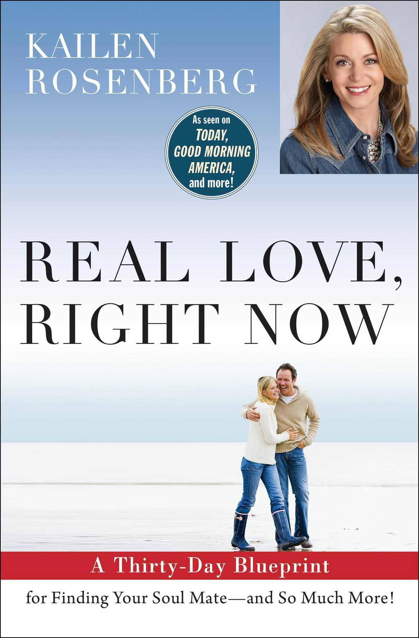Real Love Right Now A Thirty Day Blueprint For Finding Your Soul