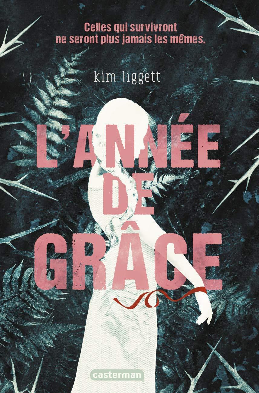 Amazon.fr - L'Année de Grâce - Liggett, Kim - Livres