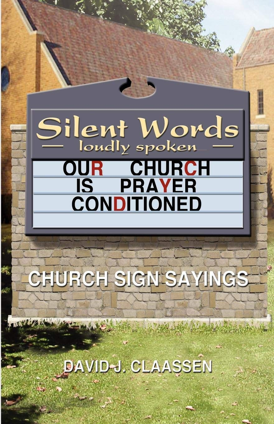 Download Silent Words Loudly Spoken: Church Sign Sayings pdf