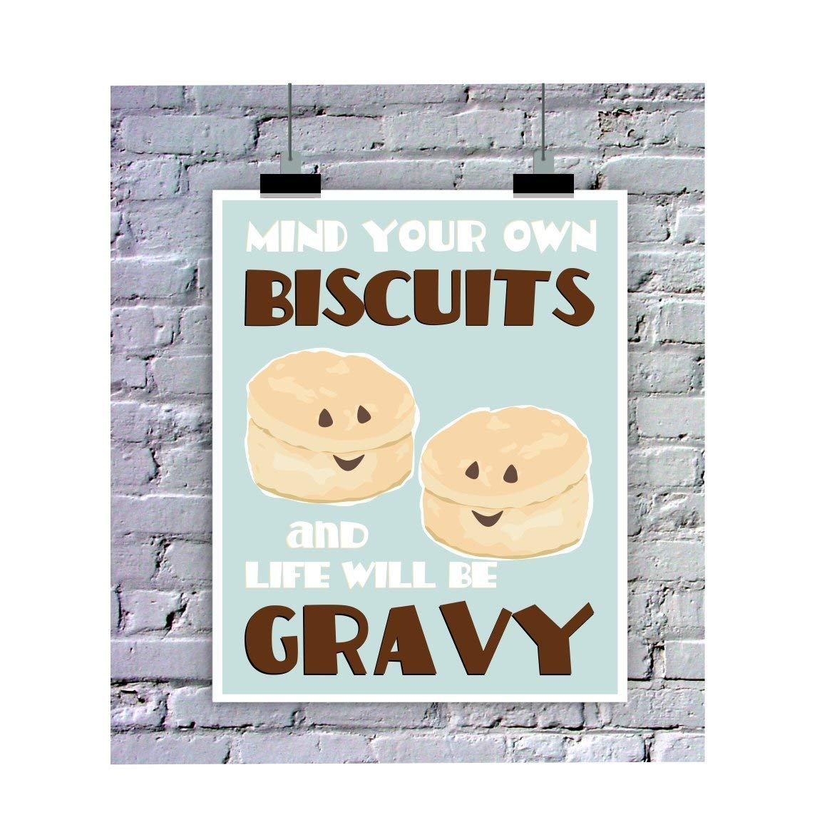 Mind Your Own Biscuits Funny Pun Poster 11 x 14