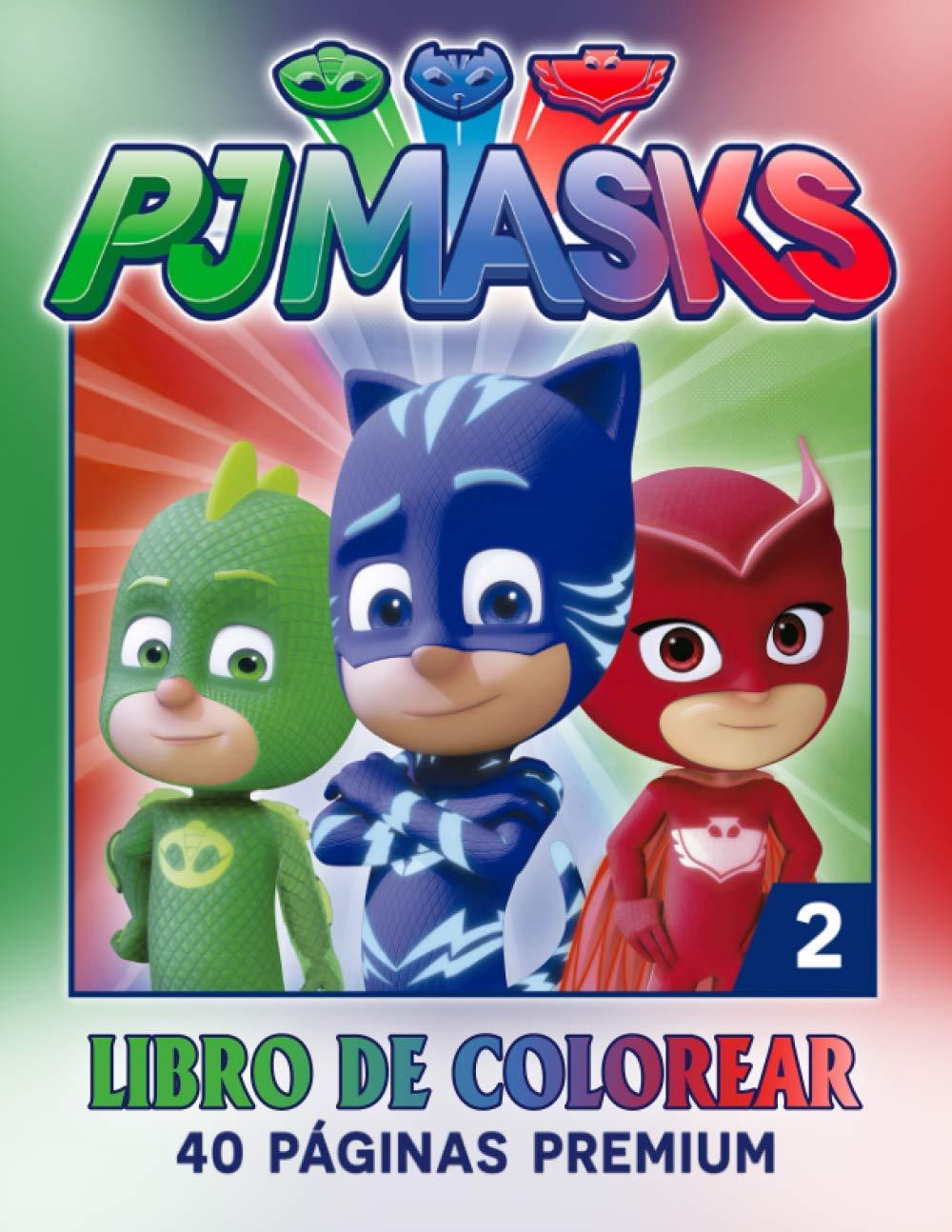 PJ-Masks Libro De Colorear 2: Divertidas páginas para ...