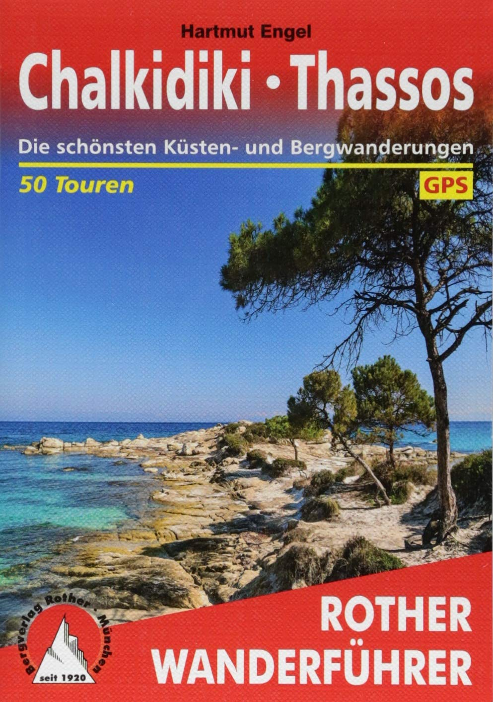 Chalkidiki - Thassos: Die schönsten Küsten- und Bergwanderungen. 50 Touren. Mit GPS-Tracks (Rother Wanderführer) Taschenbuch – 3. August 2018 Hartmut Engel Bergverlag Rother 3763345337 Reiseführer Sport / Europa