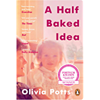A Half Baked Idea: Winner of the Fortnum & Mason's Debut Food Book Award