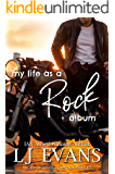 my life as a rock album (my life as an album Book 3)