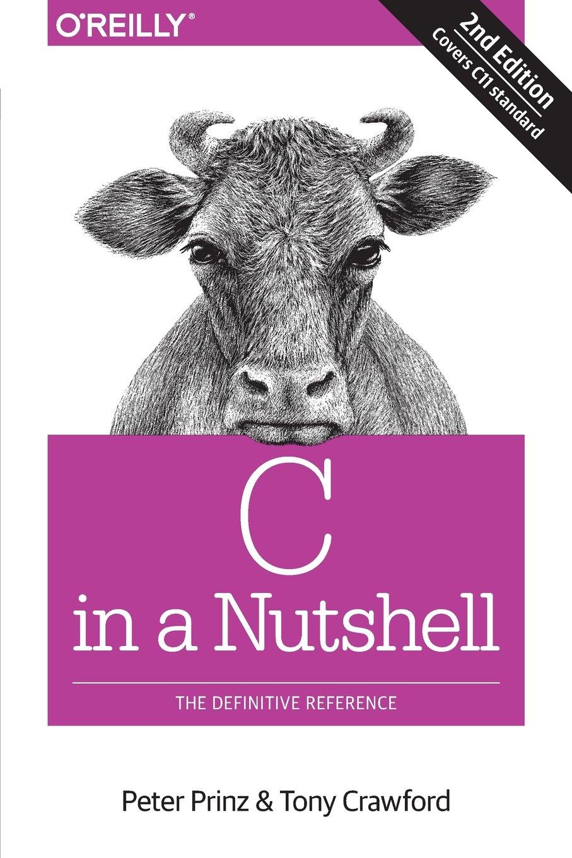 C in a Nutshell ISBN-13 9781491904756