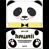 Kawaii, recettes japonaises trop mignonnes ! (hors collection cuisine)
