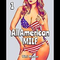 All American MILF: Part One (A Harem Fantasy)